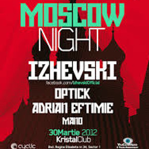 Izhevski  live set @ Kristal Club  Moscow Night
