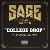 "Sage The Gemini - ""College Drop"" (feat. Kool John) album artwork"