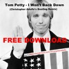 Tom Petty- I Won't Back Down (Christopher Adolfo's Bootleg Remix) FREE DOWNLOAD