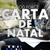 BlooD ForCe - Carta de Natal (Prod. N.CoolnKeyCe)