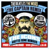 The Beetels - Word (The Captain Remix)