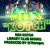 RDX KOTCH (Jersey Club Mix) Produced @Thirstpro