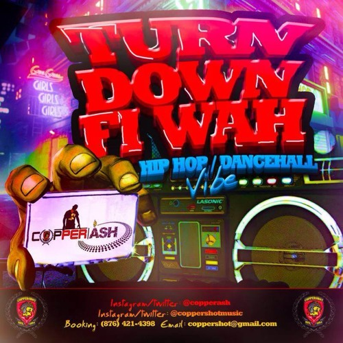 COPPERSHOT - TURN DOWN FI WAH MIXTAPE DEC 2K13 by RighteousnessReggaetapes