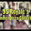 95 Royale pres. Summer Disco House Collection