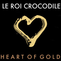 Neil Young Heart Of Gold (Le Roi Crocodile Cover) Artwork
