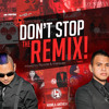 Don't Stop The Remix! (Volume Two) *FREE DOWNLOAD*