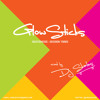 GlowSticks - SKATEMUSIC SESSION THREE  mixed by DJ SKATES (@iamdjskates)