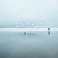 Emerse Hiding You Artwork
