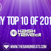 My Top 10 Tracks of 2013 -www.thebanginbeats.com (Kash Trivedi)