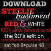 STEELIEBASHMENT 100% SLOW JAMS BIRTHDAY MIX CD. THE 90'S EDITION