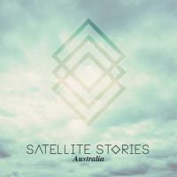 Satellite Stories Australia (Don't Ever Let Her Go) Artwork