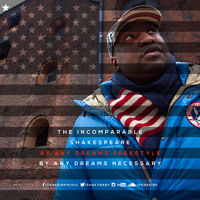Incomparable Shakespare Closer (By Any Dreams Freestyle) Artwork