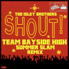 The Isley Brothers - Shout (Team Bayside High Remix)[FratMusic Power Hour Edit]