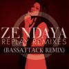 Zendaya - Replay (Bassattack Remix) // Click
