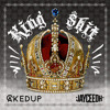 Caked Up  JayCeeOh - KING S#!T (Original Mix)
