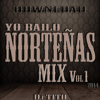 Yo Bailo Nortenas Mix Vol1 ((2014))