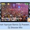 BAARISH REMIX DJ PRAVEEN AND SAURABH MIX NIGHT CLUBS