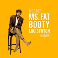 Mos Def Ms. Fat Booty (Louis Futon Remix) Artwork