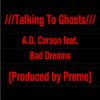 Talking To Ghosts feat. Bad Dreams [Prod. by Preme]