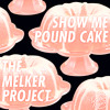 The Melker Project - Show Me Pound Cake Ft. Jay-Z, Ellie Goulding, Chris Brown & Kid Ink