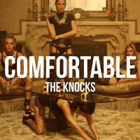 The Knocks Comfortable (Ft. X Ambassadors) Artwork