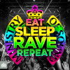 Eat Sleep Rave Repeat Minimix (Out Now)