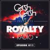 Royalty Radio 011