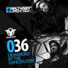Demanded By The Dancefloor 036 with Balthazar & JackRock