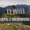 Apel L'infirmiére (Freestyle)Ti Will X Pull Up To Mi Bumper Riddim 2014