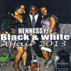 STONE LOVE LS AFRIQUE@HENNESSY NEW YEARS BLACK & WHITE AFFAIR.JAN 2013