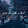 Baby It's Cold Outside (Glee Version Cover)