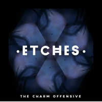 Etches The Charm Offensive Artwork