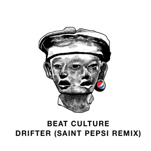Drifter (SAINT PEPSI Remix) by Beat Culture