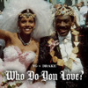 Who Do You Love feat. Drake