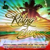 Rising Sun Riddim Mix
