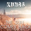 Kungs - The Sun Comes Back (Original Mix)