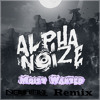Alpha Noize - Moist Wanted (Novacore Remix)