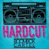 Hardcut by Boombox Cartel