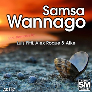 Samsa - Wannago (Luis Pitti Remix) [Suma Records]