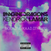 Radioactive (m.A.A.d. City Remix) [feat. Kendrick Lamar]