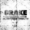 Drake - Starting From The Bottom (Natsu Fuji Bootleg)