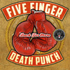 Under And Over It – Five Finger Death Punch
