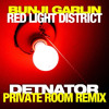 Bunji Garlin - Red Light District [Private Room]Remix