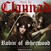 Clannad Robin Of Sherwood Lost Soundtrack Mix By Loopingstar