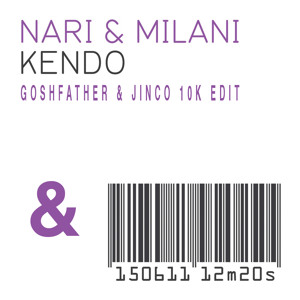 Nari & Milani x Steve Angello - Kendo (Goshfather & Jinco 10k Edit) להורדה
