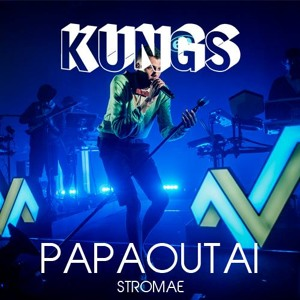 Papaoutai (Kungs Edit) by Stromae