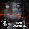 INSANE Metalstep Mix