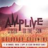 Amp Live - Closer to the Sun - (Colorado Dreamin')