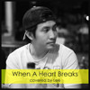 When A Heart Breaks by Lee