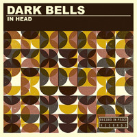 Dark Bells In Head Artwork